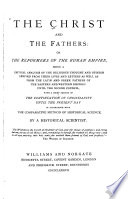 The Christ and the Fathers  Or  The Reformers of the Roman Empire