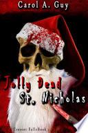 Jolly Dead St Nicholas