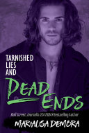 Pdf Tarnished Lies and Dead Ends Telecharger