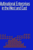 Multinational Enterprises in the West and East