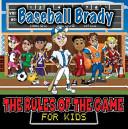 Baseball Brady