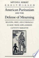 American Puritanism and the Defense of Mourning