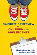 Psychiatric Interview of Children and Adolescents