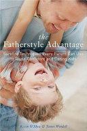 The Fatherstyle Advantage