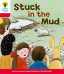 Oxford Reading Tree: Stage 4: More Stories C: Stuck in the Mud