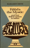 Rabi a The Mystic and Her Fellow Saints in Islam