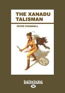 The Xanadu Talisman (Large Print 16pt)