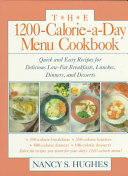 The 1200 Calorie a Day Menu Cookbook