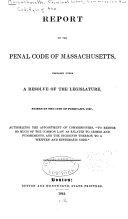 Report of the Penal Code of Massachusetts