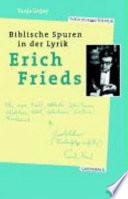 Biblische Spuren in der Lyrik Erich Frieds