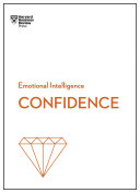Confidence  HBR Emotional Intelligence Series