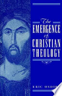 The Emergence of Christian Theology Book
