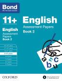 Bond 11   Bond 11  English Assessment Papers 9 10 Book 2