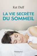 La Vie secrète du sommeil ebook