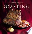 Williams-Sonoma Collection: Roasting