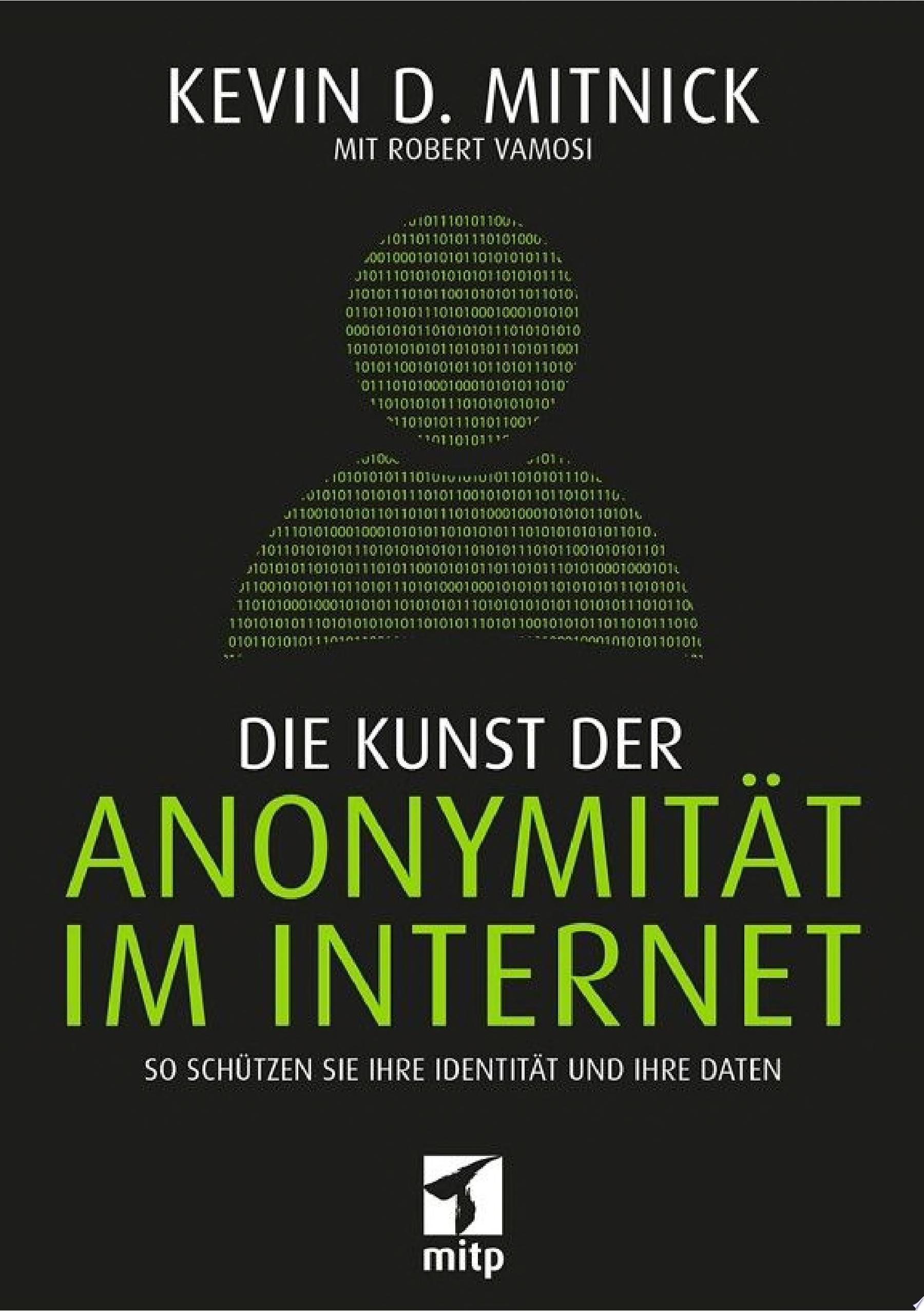 Die Kunst der Anonymit  t im Internet
