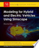 Modeling for Hybrid and Electric Vehicles Using Simscape