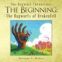 The Ragwort Chronicles  The Beginning