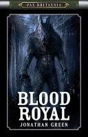 Pax Britannia: Blood Royal