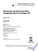 Photomask and Next-generation Lithography Mask Technology