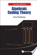 Algebraic Coding Theory  Revised Edition