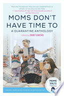Moms Don t Have Time To