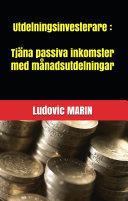 Utdelningsinvesterare: Tjäna passiva inkomster med månadsutdelningar Pdf/ePub eBook