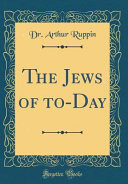 The Jews of To Day  Classic Reprint