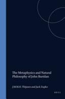 The Metaphysics and Natural Philosophy of John Buridan