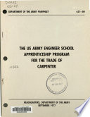 The US Army Engineer School Apprenticeship Program for the trade of carpenter