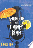 Afternoons with Harvey Beam