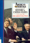 American Heritage Illustrated History of the United States Vol. 16
