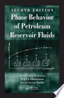 Phase Behavior Of Petroleum Reservoir Fluids  Second Edition