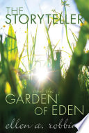 The Storyteller and the Garden of Eden