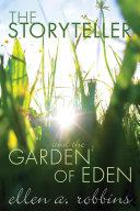 The Storyteller and the Garden of Eden