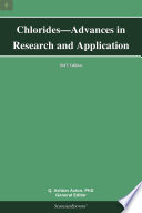 Chlorides—Advances in Research and Application: 2013 Edition
