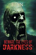 Beware The Eyes Of Darkness