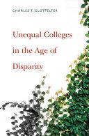 Unequal Colleges in the Age of Disparity Pdf/ePub eBook
