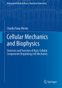 Cellular Mechanics and Biophysics