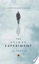 The D  j   Vu Experiment