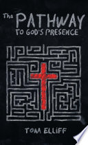 The Pathway To God S Presence