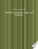 The Rise of Atlantis  Light and Darkness Book