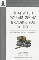 That Which You Are Seeking Is Causing You To Seek Includes One Less Act Of Violence
