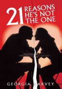 21 Reasons He's Not the One