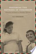 Preparing the Mothers of Tomorrow Pdf/ePub eBook