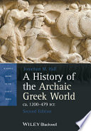 A History of the Archaic Greek World  ca  1200 479 BCE