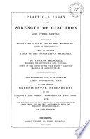 Practical Essay on the Strength of Cast Iron and Other Metals Containing Practical Rules, Tables, and Examples ... with an Extensive Table of the Properties of Materials by Thomas Tredgold ... Pdf/ePub eBook