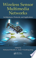 Wireless Sensor Multimedia Networks