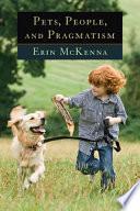 Pets  People  and Pragmatism Book
