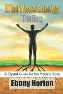 Effortless Energy Healing